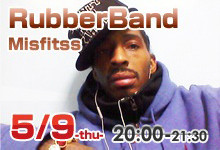 5/9-RubberBand*Misfitss-Workshop-
