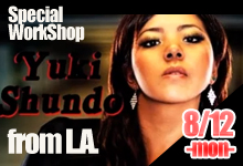 8/12-YUKI from L.A. Workshop