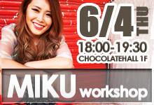 6/4 thu - MIKU - WS
