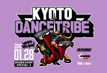 1/28 sun - KYOTO DANCE TRIBE vol.03